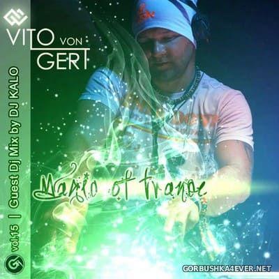 Magic Of Trance vol 15 [2021] Mixed by DJ Kalo