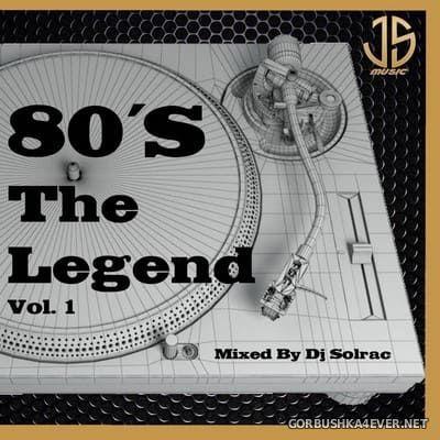 DJ Solrac - 80's The Legend vol 1 [2021]