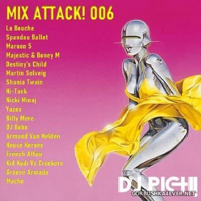 DJ Pich - Mix Attack! 006 [2021]