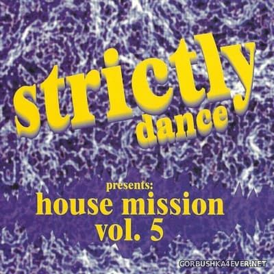 [Strictly Dance] House Mission vol 5 [1997]