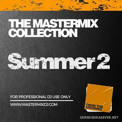 [Mastermix] The Mastermix Collection - Summer 2 [2021]