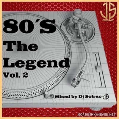 DJ Solrac - 80's The Legend vol 2 [2021]