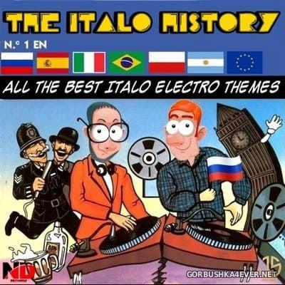 The Italo History (All The Best Italo Electro Themes) [2021]