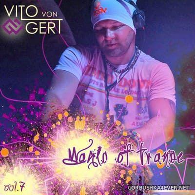 Magic Of Trance vol 7 [2019] Mixed by Vito Von Gert