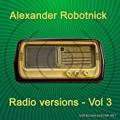 Alexander Robotnick - Radio Versions vol 3 [2021]