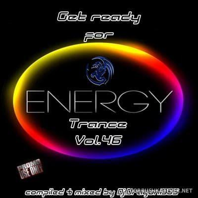 DJ Dragon1965 - Energy Trance Mix (Part 46) [2021]