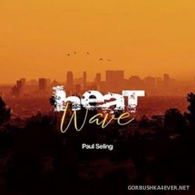 Paul Seling - Heat Wave [2021]