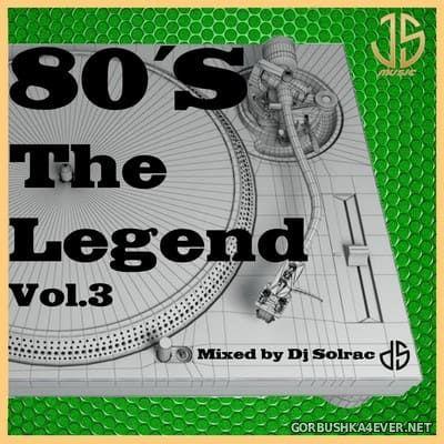 DJ Solrac - 80's The Legend vol 3 [2021]