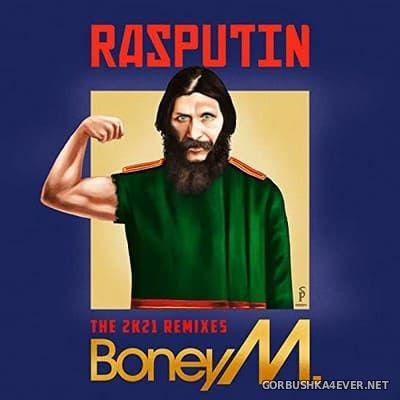 Boney M - Rasputin Lover Of The Russian Queen (The 2k21 Remixes) [2021]