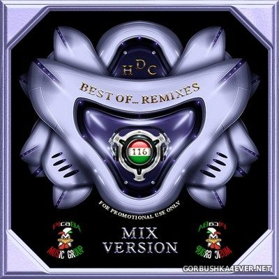 Best Of Remixes vol 116 [2021] Mixed by Andee