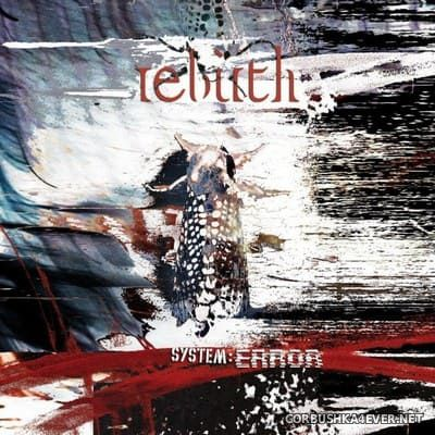 Rebirth - System:Error [2021] / 2xCD