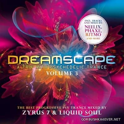 [ZYX] Dreamscape vol 3 (Mixed By Zyrus 7 & Liquid Soul) [2020] / 2xCD