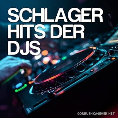 [Best Mix] Schlager Hits Der DJs [2021]