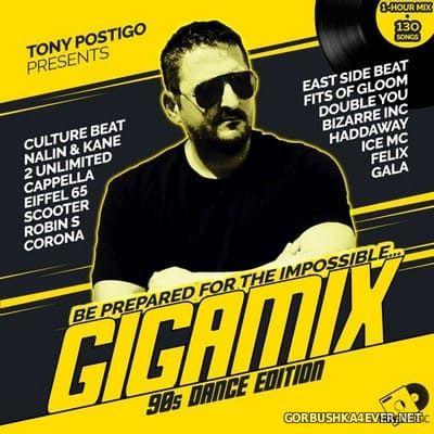 Tony Postigo presents GIGAMIX (90s Dance Edition) [2021]