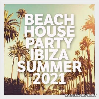 [Night Time Records] Beach House Party Ibiza Summer 2021
