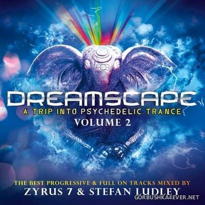 [ZYX] Dreamscape vol 2 (Mixed By Zyrus 7 & Stefan Ludley) [2019] / 2xCD