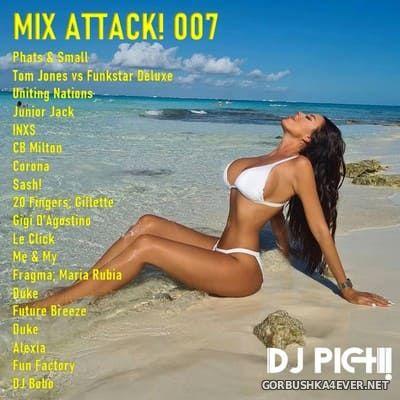 DJ Pich - Mix Attack! 007 [2021]