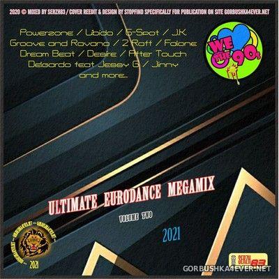 The Ultimate Eurodance Megamix II [2021] by Serzh83