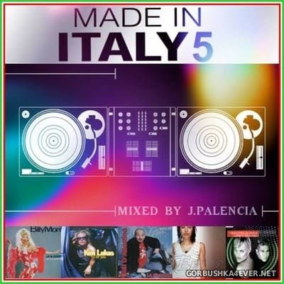 Made In Italy 5 [2021] Mixed by Jose Palencia