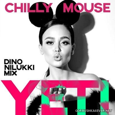 Chillymouse - Yeti (Dino Nilukki Mix) [2021]