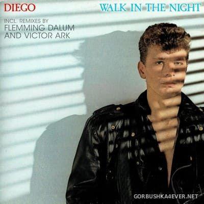 Diego - Walk In The Night [2021]