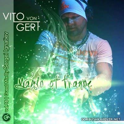 Magic Of Trance vol 16 [2021] Mixed by Sergei Ignatiev