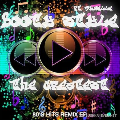 Booty Style feat Dynelle - The Greatest (80s Hits Remix EP) [2021]