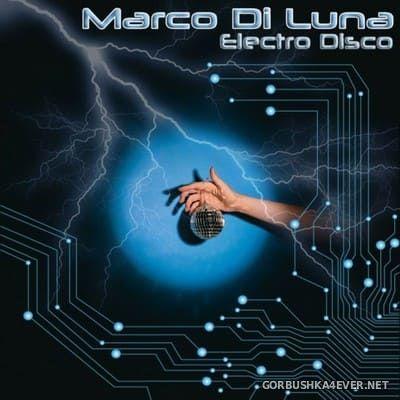 Marco Di Luna - Electro Disco [2021]