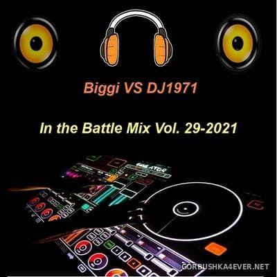 The Battle Mix vol 29 [2021] by Biggi & DJ Nineteen Seventy One