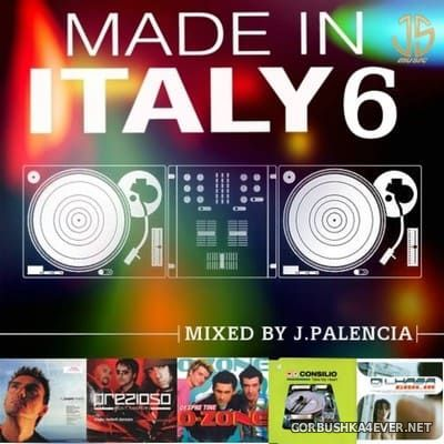 Made In Italy 6 [2021] Mixed by Jose Palencia