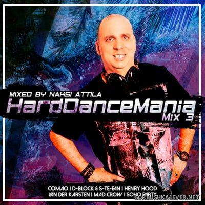 Hard Dance Mania 3 [2021] by Náksi Attila