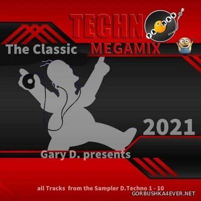 Techno Megamix 2021 (Gary D...D.Techno) [2021] by Pacman