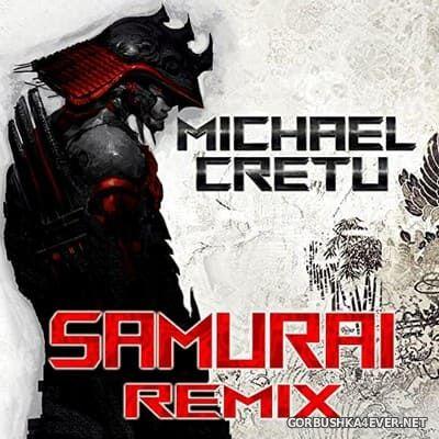 Michael Cretu - Samurai Remix [2021]