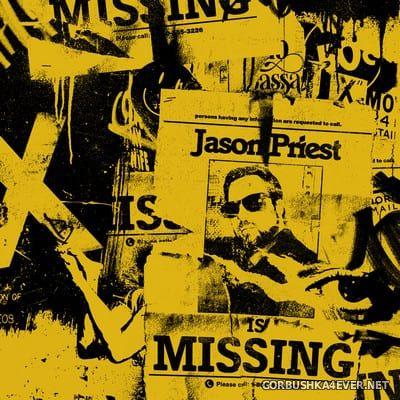 Jason Priest - Is Missing [2021]