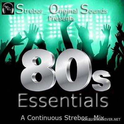 80s Essentials [2021] by Strebor