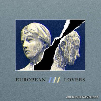 Steven Jones & Logan Sky - European Lovers [2021] Limited Edition