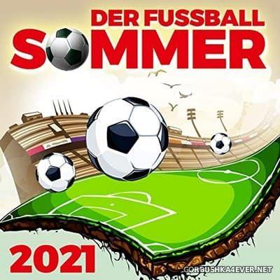 Der Fussball Sommer 2021