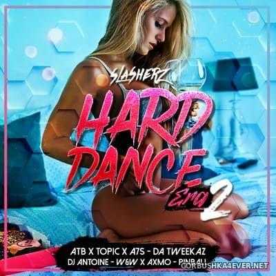 Hard Dance Era 2 [2021] by Slasherz