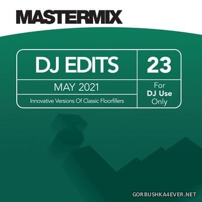 [Mastermix] DJ Edits vol 23 [2021]