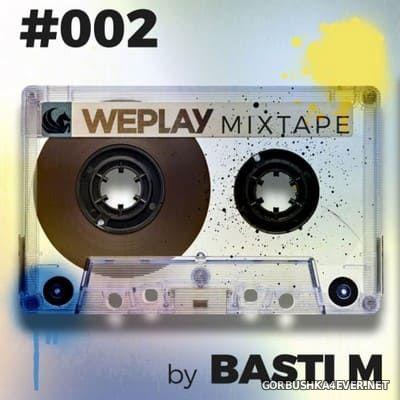 WEPLAY Mixtape 002 [2020] Mixed By Basti M