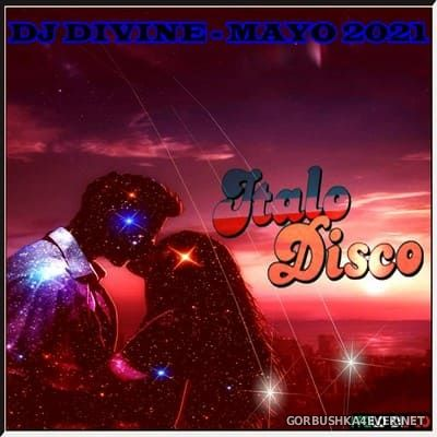 DJ Divine - Italo Disco Mayo Mix 2021