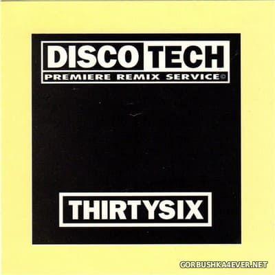 DiscoTech - 36 (ThirtySix) [1995]