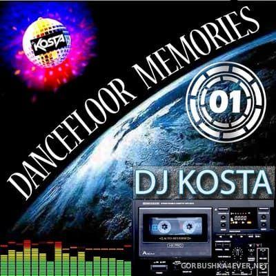 DJ Kosta - Dancefloor Memories vol 1 [2021]