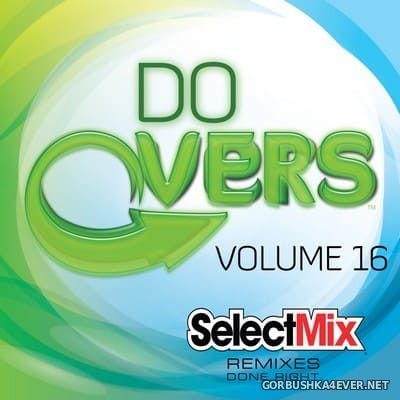 [Select Mix] Do Overs vol 16 [2021]