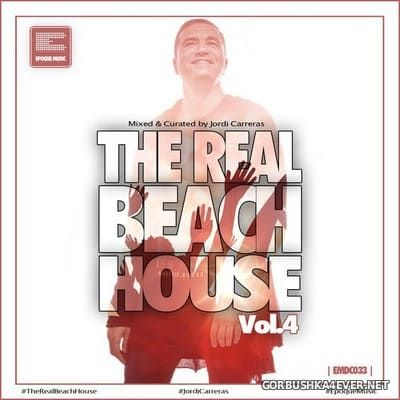 [Epoque Music] The Real Beach House vol 4 [2021] Mixed by Jordi Carreras