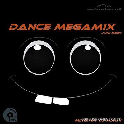 DJ Miray - Juni Dance Megamix 2021