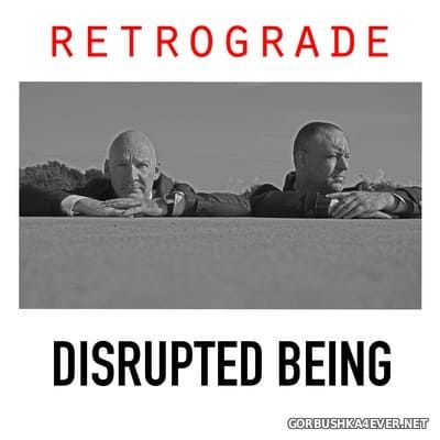 Disrupted Being - Retrograde [2021]