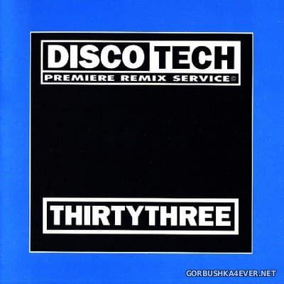 DiscoTech - 33 (ThirtyThree) [1995]