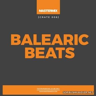 [Mastermix] Crate 006 Balearic Beats [2021]
