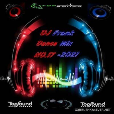 DJ Frank - Dance Mix No. 17 [2021]
